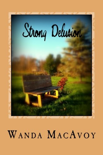 Strong Delusion: Books One, Two, and Three ebook