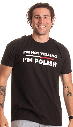 Ann Arbor T-shirt Co. I'm not Yelling, I'm Polish | Funny Poland Polish-American Polska Pride T-shirt-(Adult,L)