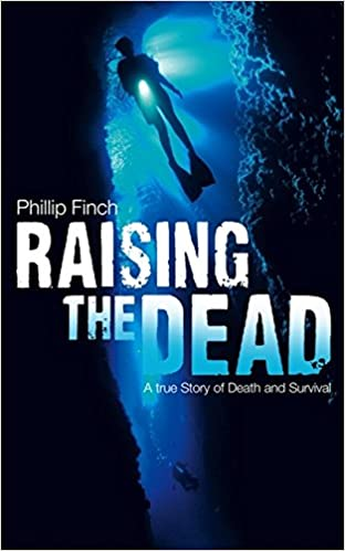Raising the Dead: A True Story of Death and Survival: Amazon