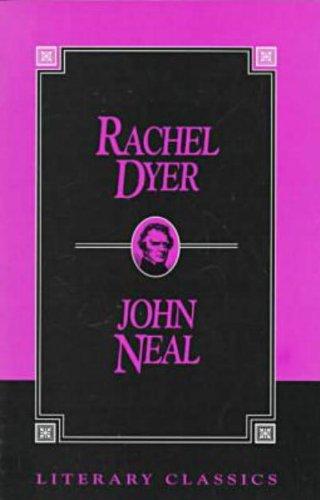 Rachel Dyer (Literary Classics)