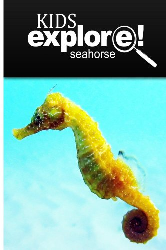 - Seahorse - Kids Explore: Animal books nonfiction - books ages 5-6
