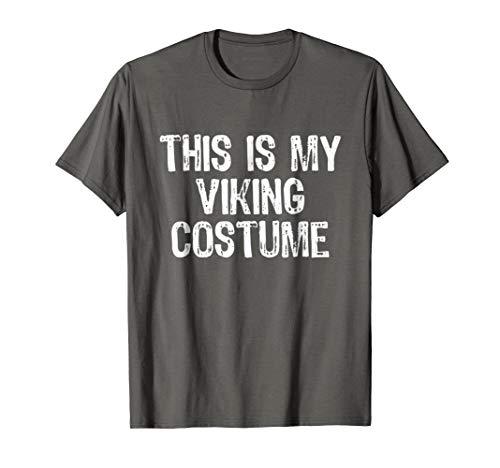 This Is My Viking Costume Halloween T-Shirt