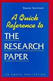 A Quick Reference to the Research Paper, Sharon Sorenson, 156765052X