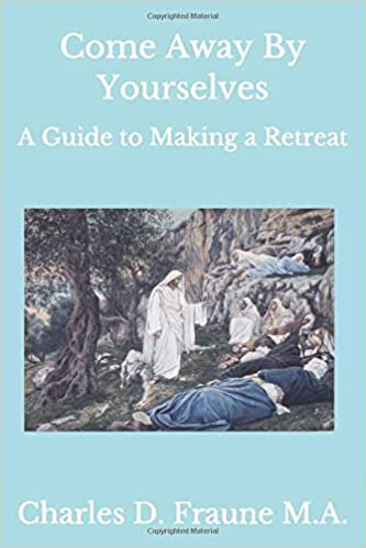 Guided Retreat for Busy Catholics - Based on the Writings of St. Alphonsus Liguori