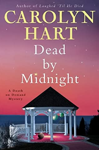 Dead by Midnight: A Death on Demand Mystery (Death on Demand Mysteries Series Book 21) (Carolyn Hart Death On Demand)