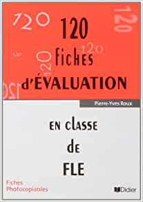 120 Fiches d'Evaluation: Pochette (French Edition): Pierre-Yves Roux