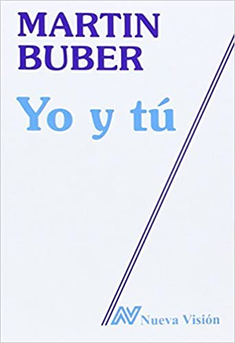 Book Yo y Tu (Spanish Edition) by Martin Buber (1995-06-25)