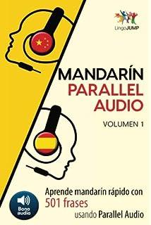 Mandarín Parallel Audio - Aprende mandarín rápido con 501 frases usando Parallel Audio - Volumen 1