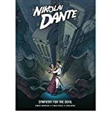 Nikolai Dante: Sympathy for the Devil