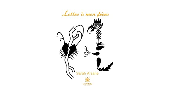 Lettre à Mon Frère Roman French Edition Kindle Edition