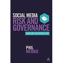 Social Media Risk and Governance: Managing Enterprise Risk