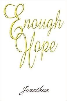 Book Enough Hope