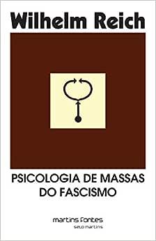 Psicologia de Massas do Fascismo - 9788533614185 - Livros