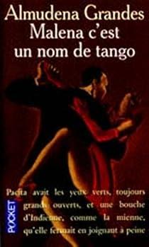 Malena c'est un nom de tango par Grandes