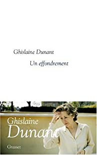 Un effondrement par Ghislaine Dunant