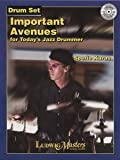 img - for Important Avenues for Todays Jazz Drummer book / textbook / text book
