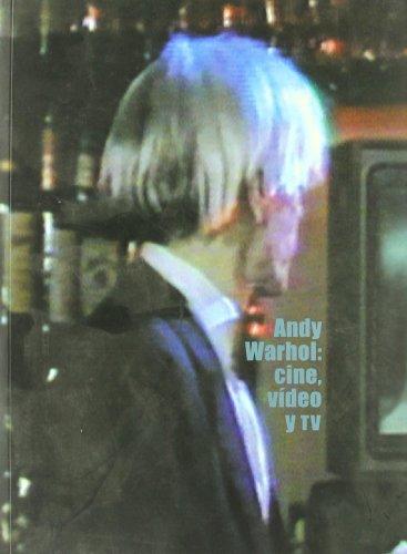 Andy Warhol: Cine, Video y TV (Spanish Edition)
