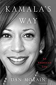 Kamala's Way: An American