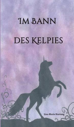 Read Online Im Bann des Kelpies (German Edition) PDF