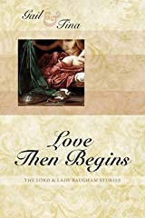 [(Love Then Begins)] [By (author) Gail McEwen ] published on (October, 2010) Paperback