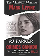 Marc Lepine: The Montreal Massacre