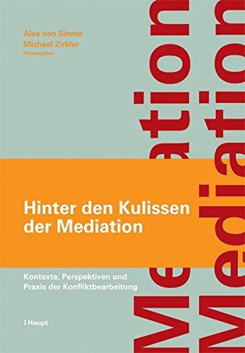 hinter-den-kulissen-der-mediation-kontexte-perspektiven-und-praxis-der-konfliktbearbeitung