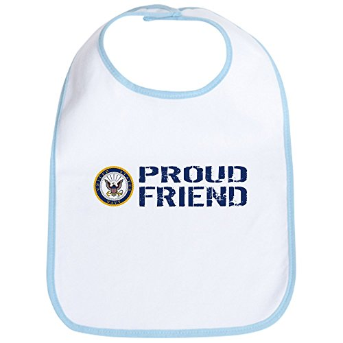 CafePress - U.S. Navy: Proud Friend (Blue & White) Bib - Cute Cloth Baby Bib, Toddler Bib