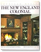 The New England Colonial: American Design Series