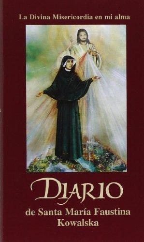 Diario de Santa Mari?-a Faustina Kowalska (Spanish Edition) by Maria Faustina Kowalska (2005-01-25)