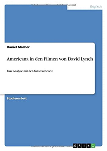 Americana in den Filmen von David Lynch