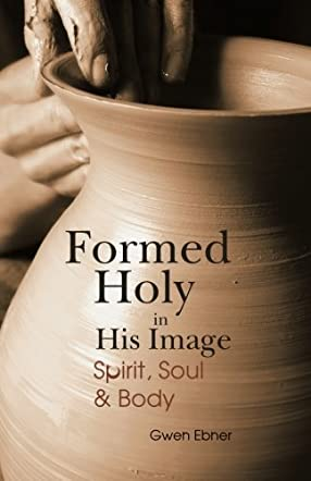 Formed Holy in His Image