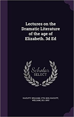 Descargar It Por Utorrent Lectures On The Dramatic Literature Of The Age Of Elizabeth. 3d Ed Kindle A PDF