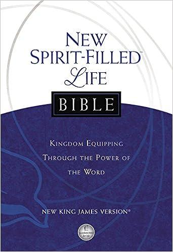 NKJV, New Spirit-Filled Life Bible, Hardcover: Kingdom Equipping