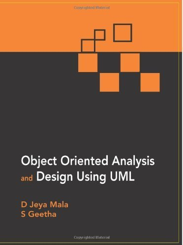 Object Oriented Analysis and Design Using UML by Mala, D Jeya, Geetha, S (2013) Paperback