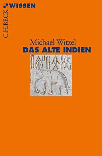 Das alte Indien Taschenbuch – 25. März 2010 Michael Witzel C.H.Beck 3406597173 Geschichte / Sonstiges