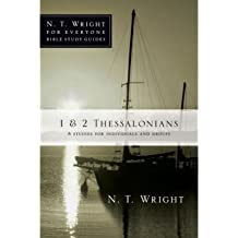 1 & 2 Thessalonians: 8 Studies for Individuals and Groups (N.T. Wright for Everyone Bible Study Guides) (Paperback) - Common