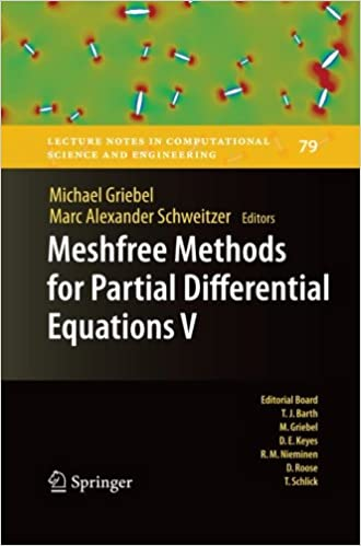 Meshfree Methods for Partial Differential Equations V (Lecture Notes in Computational Science and Engineering)