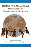 TEMAS (Tell-Me-A-Story) Assessment in Multicultural Societies, Costantino, Giuseppe and Dana, Richard H., 0805844511