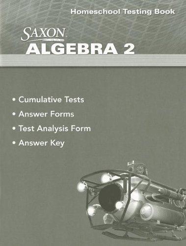 Saxon Algebra 2, 4th Edition: Testing Book