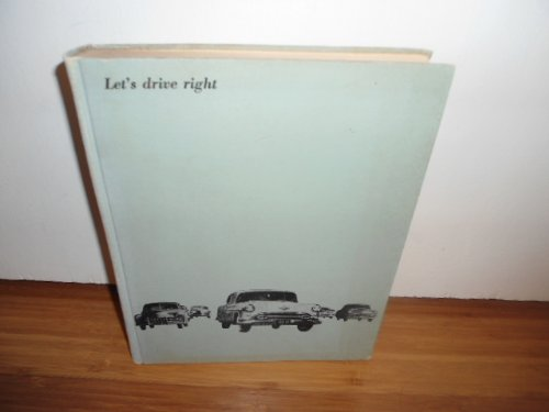 Let's Drive Right: A Textbook for Courses in Driver Education