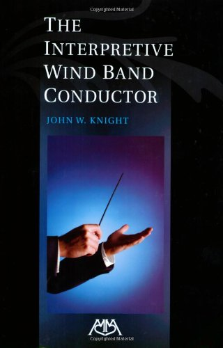 The Interpretive Wind Band Conductor