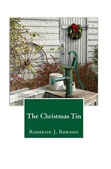 The Christmas Tin (A Holiday Novel) by [Robison, Roderick J.]