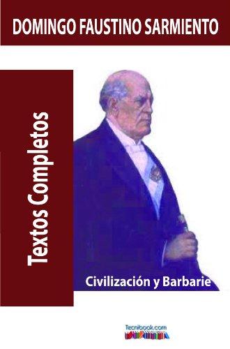 Civilización y Barbarie (Spanish Edition)