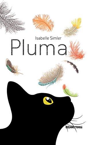 Pluma (Álbumes) (Spanish Edition) by [Simler, Isabelle]