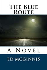 The Blue Route Paperback