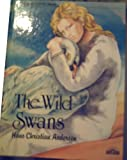 The Wild Swans, Hans Christian Andersen, 0812057112