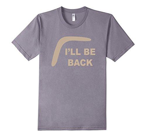 Men's Boomerang Shirt - I'll Be Back XL Slate