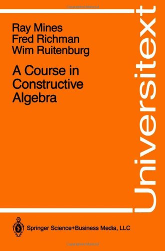 A Course in Constructive Algebra (Universitext)