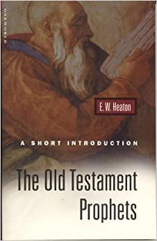 The Old Testament Prophets (Short Introduction) (Short Introduction)