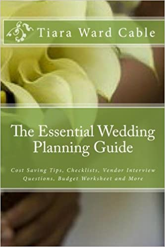 the essential wedding planning guide cost saving tips checklists